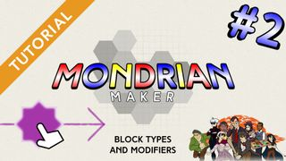 Mondrian Maker Tutorial #2 - Block Types and Modifiers
