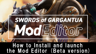 How to Install and launch the Mod Editor (Beta version)