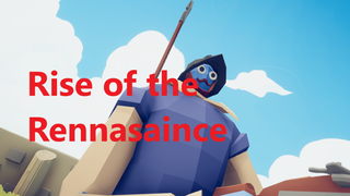 Rise of the Rennaisance