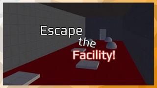 Escape the Facility!