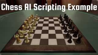 Chess AI Scripting Example