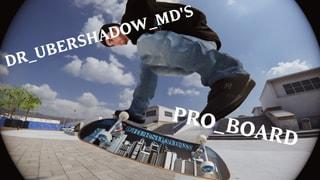 Dr_Ubershadow_MD's Pro Board