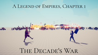 The Decade's War (Ch * of ALOE)