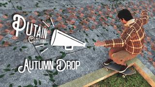 Putain Clothing - Autumn Drop