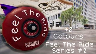 Dishonour Wheels Feel The Ride Series 2