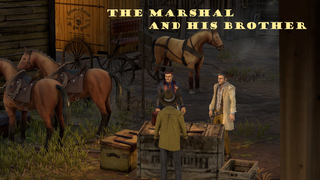 The Marshal and His Brother.