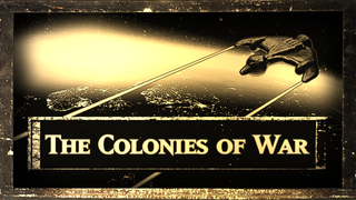 The Colonies of War