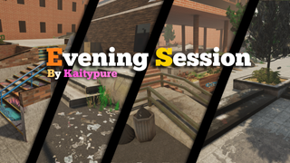 Evening Session updated by Kaitypure