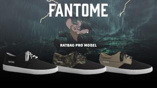 FANTOME RaTbag | PRO MODEL