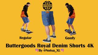R&G 4K Buttergoods Royal Denim Shorts 4K