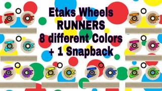 Etaks Wheels RUNNERS 8 Colors 1 Hat