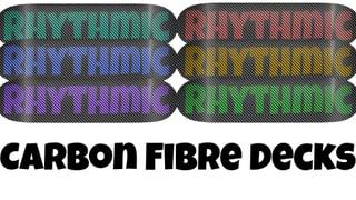 Rhythmic Skateboards Carbon Fibre Decks