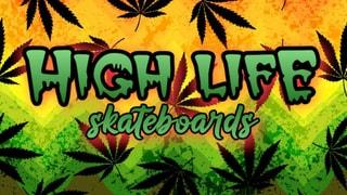 High Life Skateboards Gear Drop