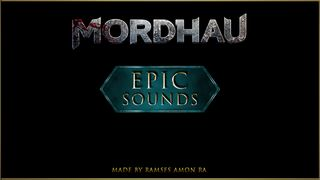 "MORDHAU - ""EPIC"" Sounds FX"