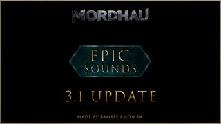 "MORDHAU - ""EPIC SOUNDS"" Mod - (3.1 UPDATE)"