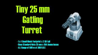 Tiny Gatling Turret 25 mm Nato version