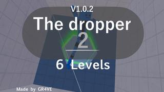 The dropper 2! V1.0.2