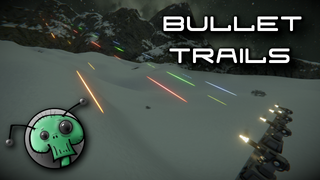 UfoL's Bullet Trails (Tracers) - All-In-One