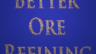 Better Ore Refining (Organic Support)