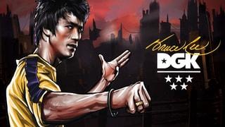 DGK x Bruce Lee
