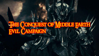 LOTR: Conquest of Middle Earth Evil Campaign