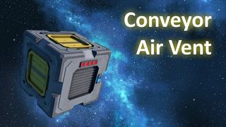 Conveyor Air Vent - full sized block (and slope!)