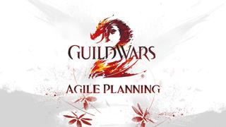 GW2 Agile Planning