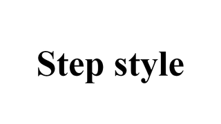 Step style