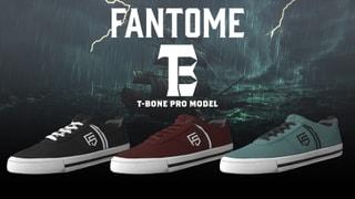 FANTOME T-BONE | PRO MODEL - DROP 1
