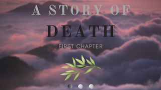 A story of death [Chapter 1]