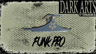 Dark Arts Presents: Funk Pro
