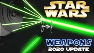 (2020 Update!) Star Wars Weapons