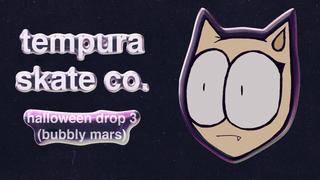 bubbly mars!! (final halloween drop)