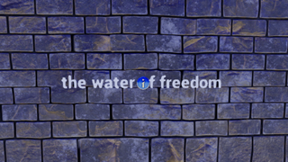 the water of freedom