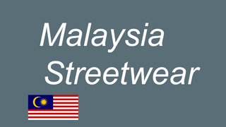Malaysia Streetwear