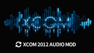 XCOM2012 Sound Mod for XCOM1