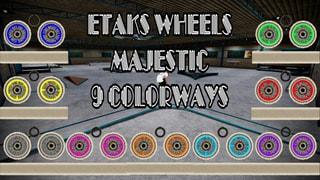 ETAKS MAJESTIC 9 Colorways