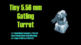 Tiny Gatling Turret 5.56 mm Nato version