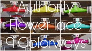 Authority Truckz Flowerface 9 Colors