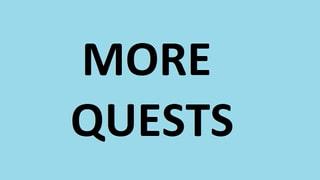 More Quest