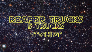 Reaper Trucks Reaper Wars