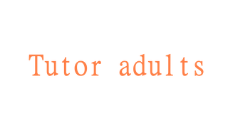 Tutor adults