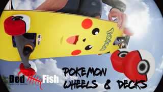 DedFish - Pokemon Inspired Wheels / Decks