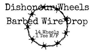 Dishonour Wheels Barbed Wire Pack 2