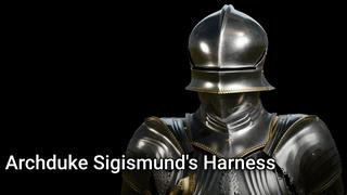 4.25 Archduke Sigismund's Harness