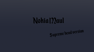 Nokia Maul (Supreme head version)
