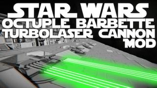Star Wars Octuple Barbette Turbolaser Cannon Mod
