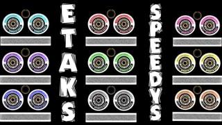 Etaks Wheels Speedys 9 colors