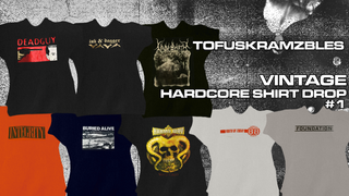 Tofuskramzble's Vintage Hardcore Shirt Drop