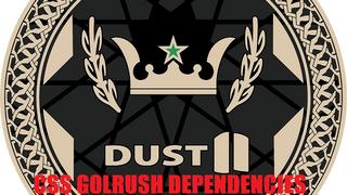 Dust2 CSS Goldrush dependencies